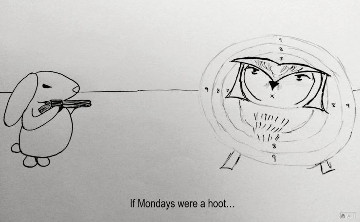 hate mondays hoot bunreal owl bunny